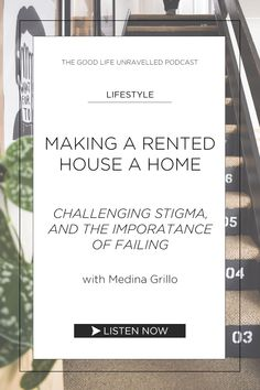 Medina Grillo shares her advice on how to make a rented house a home, why she is challenging the stigma of renting, and why we should all just give it a go with DIY, upcycling, and hacking because failure is important. Renting, How To Remove, How To Make, Just Giving, Life Is Good, Floor Plans, Advice, Good Things, Diy