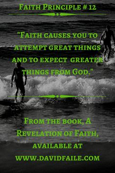 One of the 22 principles of faith that are given within the book, A Revelation of Faith. A great read for those who are looking to grow and understand their. It also makes for a great Bible study for groups as well. It is designed to be a catalyst, as to spark an interest, to cause the reader to continue to go deeper into their studies of faith.
