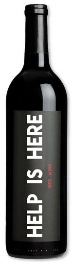 Help Is Here wine for a friend in need (break-up, winter blahs or bad day)
