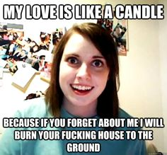 One of the best overly attached girlfriend memes