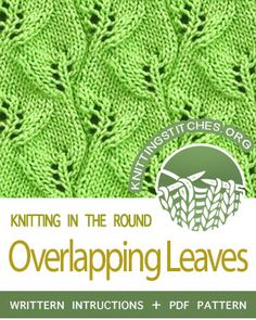 Circular Knitting -- Overlapping Leaves stitch in the round. Really pretty, straightforward pattern. Loom Knitting, Knitting Stitches, Free Knitting, Free Crochet, Knit Crochet, Knitting Patterns, Crochet Patterns, Knit In The Round, Knitting Projects