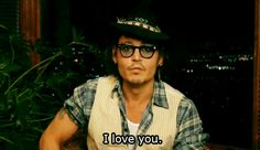 A message to his Dad. <3 Johnny Depp..... Maybe it was to me... :)