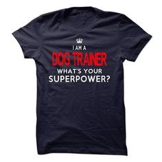 Im A/An DOG TRAINER - #tumblr tee #lace tee. ADD TO CART => https://www.sunfrog.com/LifeStyle/Im-AAn-DOG-TRAINER-31076190-Guys.html?68278