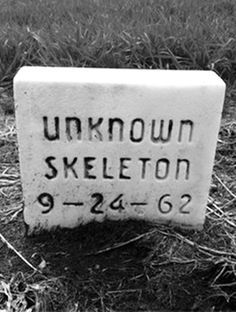 "Unknown Skeleton........REMEMBER, I TOLD YOU TO PUT UNKNOWN SKELETONS IN THE GRANDFATHER CLOCK.......THEY CAN ""HANG"" VERY WELL THERE...............ccp"