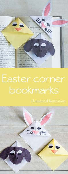 Cute Easter corner bookmarks are an easy project for kids. A few folds and decorations and you can have your own chick or bunny to mark your place!