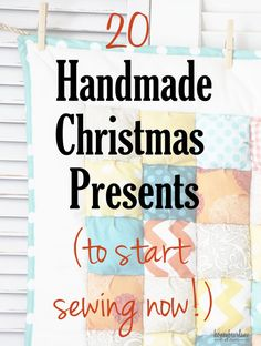20 handmade christmas presents to start sewing now. There are so many great handmade Christmas gift ideas on this list!