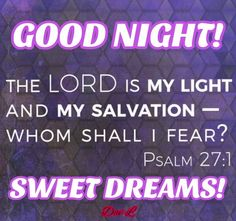 Good Night Friends Images, Good Night Messages, Good Night Quotes, Good Night Greetings, Good Night Wishes, Good Night Sweet Dreams, Psalm 27, Good Night Image, Good Morning