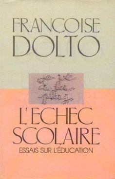 L'échec scolaire by Françoise Dolto http://www.amazon.ca/dp/2869570163/ref=cm_sw_r_pi_dp_t1ZLvb17KBXH8