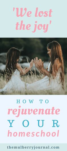 How to rejuvenate your homeschool | Homeschool moms | Planning your homeschool | inspire homeschool | Learning at home | Lesson planning | Homeschool oganisation | Homeschool schedule