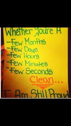 Be proud! www.recoveryandme.org #recoveryandme