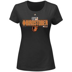 Baltimore Orioles Women's #BIRDSTOBER Post Season Clinch 2014 Clubhouse T-Shirt - MLB.com Shop