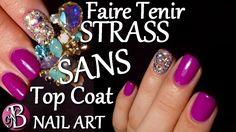 Nail art - FAIRE TENIR STRASS SANS TOP COAT
