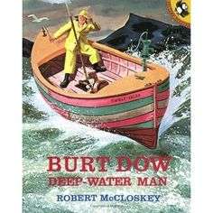 Whenever Burt Dow, w