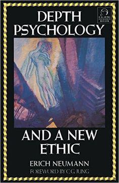 Amazon.com: Depth Psychology and a New Ethic (9780877735717): Erich Neumann: Books