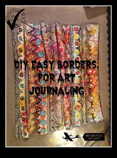 DIY Easy Borders, For Art Journaling