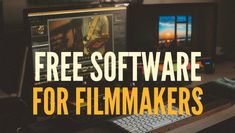 Free Software For Filmmakers: Free tools for file management, photo editing, graphics, audio editing and much more! #FilmmakingTricks #VideoMaker