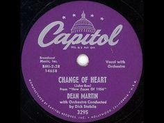 "Dean Martin sings ""Change of Heart"" LYRICS HERE"