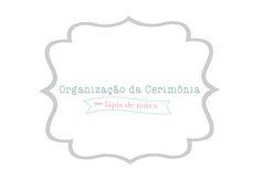 Organização da Cerimônia   Lápis de Noiva
