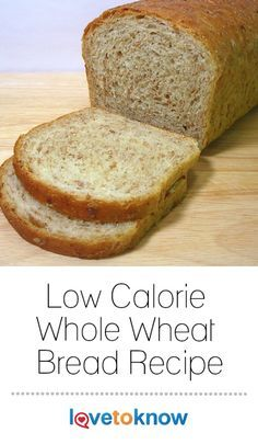 Low Calorie Bread Machine Recipe, Ww Bread Recipe, Healthy Sandwich Bread Recipe, Whole Wheat Bread Machine Recipe, Bread Machine Recipes, Banana Bread Recipes, Whole Wheat Sandwich Bread Recipe, Rolls Recipe, Low Calorie Baking