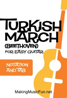 Turkish March - Print Free Beginner Guitar Sheet Music (Notation and TAB). Sing and play your favorite songs from the MakingMusicFun.net Songbook. #guitarlessons #makingmusicfun Guitar Chords For Songs, Guitar Sheet Music, Piano Lessons, Guitar Lessons, Free Printable Sheet Music, Music Tabs, Teaching Channel, Lead Sheet, Dramatic Play Centers