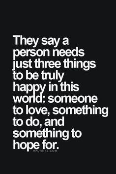Happiness make life worth while