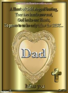 I miss you dad!!