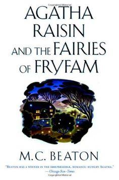 Agatha Raisin and the Fairies of Fryfam (Agatha Raisin My... https://www.amazon.com/dp/0312204965/ref=cm_sw_r_pi_dp_x_r8DmzbHMFF1Z4