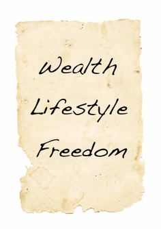Google Image Result for http://www.jasonclegg.com/wp-content/uploads/2010/01/wealth-lifestyle-freedom.gif