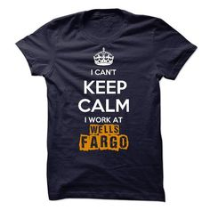 I cant keep calm - I work at Wells Fargo - #vintage tee #pocket tee. CHECKOUT => https://www.sunfrog.com/Funny/I-cant-keep-calm--I-work-at-Wells-Fargo-4713788-Guys.html?68278
