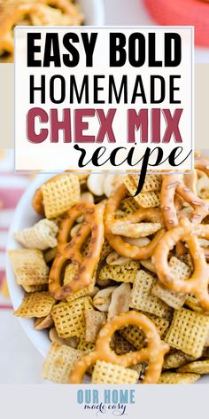 Easy Bold Homemade Chex Mix Recipe – Our Home Made Easy Apple Crisp Recipes, Top Recipes, Fall Recipes, Holiday Recipes, Amazing Recipes, Delicious Recipes, Tailgate Appetizers, Easy Appetizer Recipes, Easy Snacks