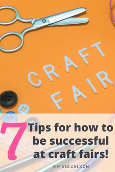 7 simple tips on how to be successful at craft fairs! All of my best tips at one place! Tips on how to prep, what to remember, setting up your booth and much more! By vim-designs.com Viria, Craft Fairs, I Am Awesome, Success, Patterns, Simple, Tips, Crafts, Block Prints
