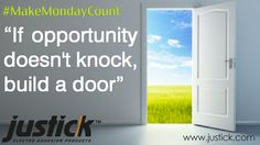"""If opportunity doesn't knock, build a door""- Milton Berle Milton Berle, Building A Door, Knock Knock, Adhesive, Opportunity, Leadership, Success, Doors, How To Make"