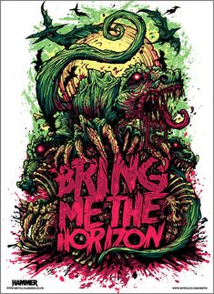 One of my favorite prints from  Bring me the Horizon