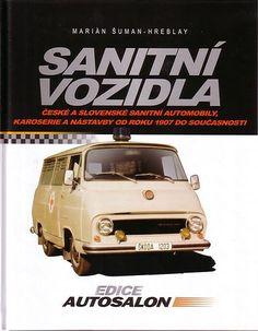Book - Czech Ambulances Krankenwagen A-Z - Skoda TAZ Tatra - Sanitni Vozidla