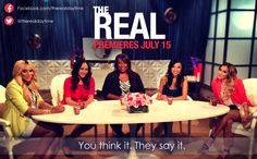 Are You Ready for the new Daytime Show, THE REAL?