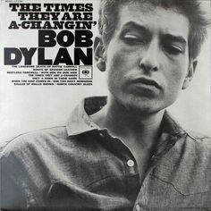 """Bob Dylan - LP - """"The Times They Are A Changin"""" - January 1964"""