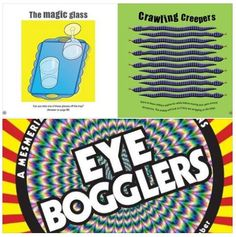 """""""Eye Bogglers"""" is a pictorial feast of Bizarre Rotations, Crazy Wavy, Animal Magic, and other impossible images, designed and drawn by visual artist Gianni A. Sarcone, the famous Italian puzzle and illusion creator. Simple commentary introduces young, curious minds to this fascinating world where art and science (and a little magic) collide, and explains how the illusions work. Kids will love testing each other as they encounter a diverse range of compelling visual challenges!"""