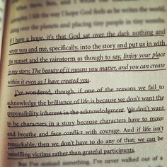 Donald Miller --> God is challenging us to be remarkable, not be passerby's!