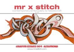 Graffiti Cross Stitch 001 Aerotismo by MrXStitch. This is the first in our Graffiti Series, featuring the contemporary graffiti style of italian artist Aerotismo. We realise that different people like different pattern styles, so each Mr X Stitch design comes with three patterns: - Symbols - Colour Blocks - Symbols and Colour Blocks. The pattern chart comes with instructions, floss list and a mini-poster of the design as well!