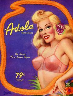 Adola Brassiere ads, illustrated by Cardwell Higgins, c. Lingerie Vintage, Vintage Bra, Vintage Glamour, Retro Vintage, Retro Advertising, Vintage Advertisements, Ads, Automotive Spray Paint, Sweet Nothings