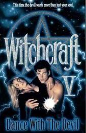 Колдовство 5: Танец с Дьяволом / Witchcraft V: Dance with the Devil  (1993)