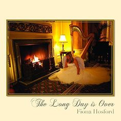 Fiona Hosford - Long Day Is Over