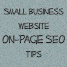 SEO Tips For Small Business Websites #marketing #business  #businessowners  #SmallBizSat #SEO #seomarketing
