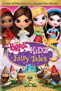 Bratz Kidz: Fairy Tales - When the Bratz claim fairy tale heroines are weak, they suddenly find themselves facing the same challenges as Snow White, Cinderella and others. Girly Movies, New Movies, Disney Movies, Childhood Movies, My Childhood, Cartoon Tv, Cartoon Characters, Bratz Movie, Bratz Tv Show