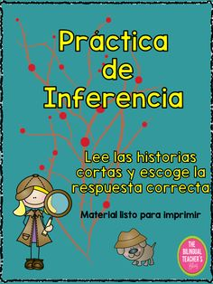 """The """"Practica de Inferencia"""" is a great product to practice to infer in the classroom. 40 short paragraphs with multiple choose for students to think, analyze and choose the answer. The Answer Key is also included Elementary Spanish, Ap Spanish, Teaching Spanish, Spanish Activities, Reading Activities, Inference Activities, Writing Resources, I School, Problem Solving"""