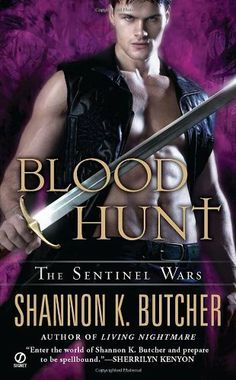 Blood Hunt: The Sentinel Wars by Shannon K. Butcher. $7.99. Series - sentinel Wars (Book 5). Publisher: Signet; Original edition (August 2, 2011). Reading level: Ages 18 and up. Author: Shannon K. Butcher