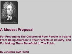 jonathan swift a modest proposal thesis statement
