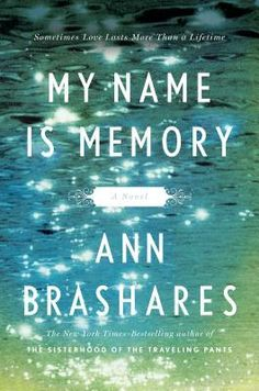 Melissa Lee's Many Reads Book Review : My Name is Memory by Ann Brashares