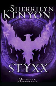 """""""Styxx""""  de Sherrilyn Kenyon.  Llega por fin la inolvidable historia de Styxx, el hermano gemelo de Aquerón y uno de los seres más poderosos del universo de los Cazadores Oscuros.    Hace siglos, Aquerón salvó a la raza humana de ser aniquilada y se convirtió así en el primer Cazador Oscuro. Ahora, las fuerzas oscuras que amenazaban con consumir el mundo entero han sido liberadas y están empeñadas en vengarse."""