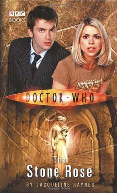 The Stone Rose (Doctor Who (BBC Hardcover)) by Jac Rayner, http://www.amazon.com/dp/0563486430/ref=cm_sw_r_pi_dp_e7Jbqb1F0Y3Z2